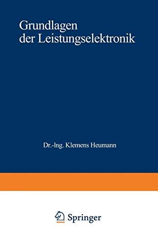 9783519461050: Grundlagen der Leistungselektronik (German Edition)