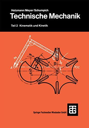 9783519465065: Technische Mechanik: Teil 2: Kinematik und Kinetik (German Edition)