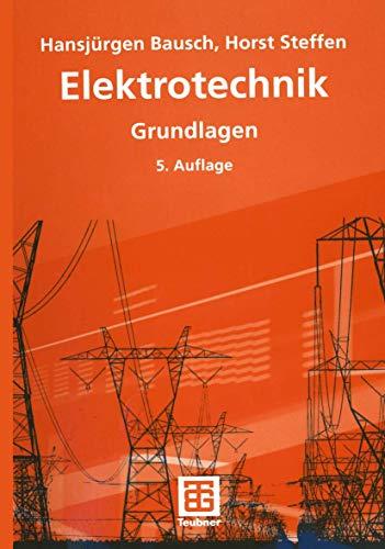 9783519468202: Elektrotechnik. Grundlagen. (Lernmaterialien): Grundlagen