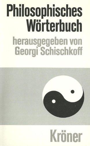 9783520013217: Philosophisches Wörterbuch