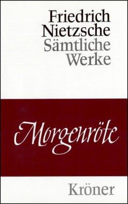 Morgenröte.: Friedrich Nietzsche