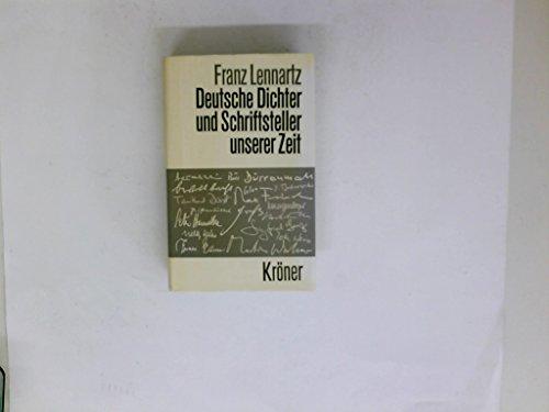 Deutsche Dichter und Schriftsteller unserer Zeit. Einzeldarstellungen zur Schönen Literatur in deutscher Sprache. - Lennartz, Franz