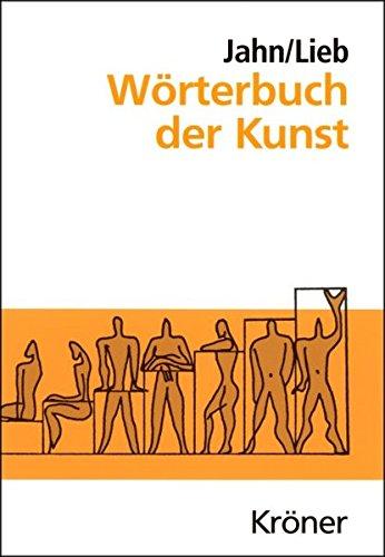 9783520165138: Wörterbuch der Kunst