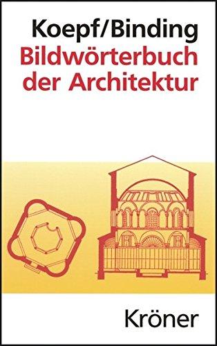 9783520194046: Bildwörterbuch der Architektur