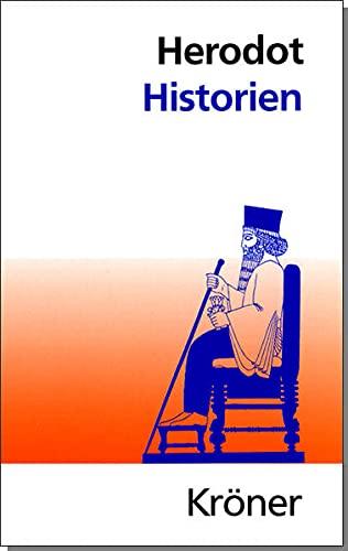 Historien [Buch I-IX in einem Band]. Deutsche: Herodot: