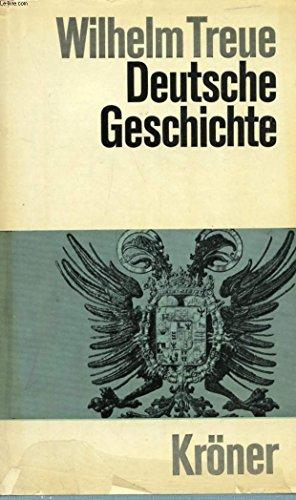 DEUTSCHE GESCHICHTE, VON DEN ANFÄNGEN BIS ZUM: TREUE Wilhelm