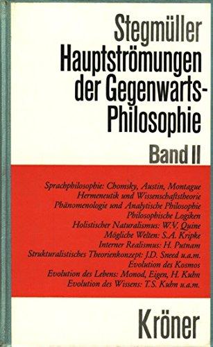 9783520309068: Stegmueller, Wolfgang Bd. 2. Hauptstroemungen der Gegenwartsphilosophie. - Stuttgart : Kroene. Kroeners Taschenausgabe; Bd. 309