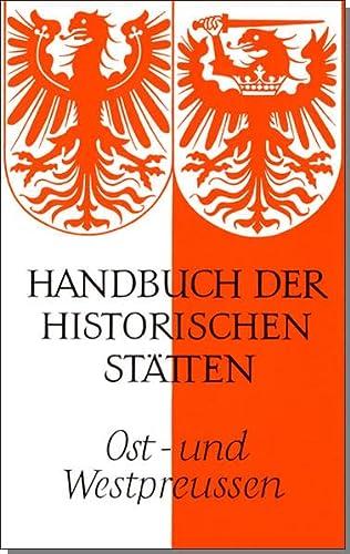9783520317018: Handbuch der historischen Stätten. Ost- und Westpreußen: 317