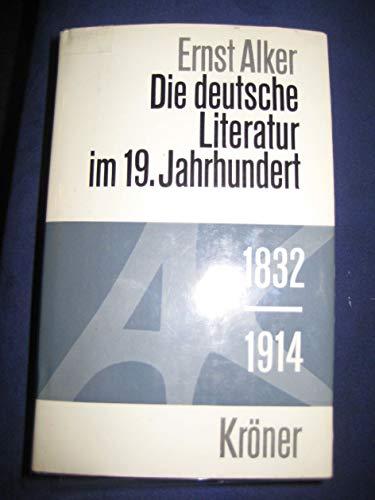 9783520339034: Die Deutsche Literatur im 19. Jahrhundert (1832-1914)