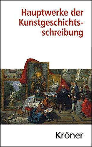 9783520364012: Hauptwerke der Kunstgeschichtsschreibung