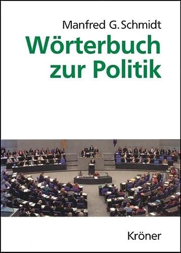 Wörterbuch zur Politik: Manfred G. Schmidt