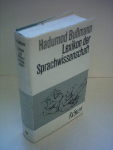 9783520452016: Lexikon der Sprachwissenschaft (Kröners Taschenausgabe)