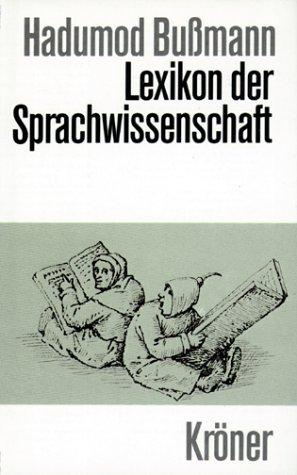 9783520452023: Lexikon der Sprachwissenschaft (Kröners Taschenausgabe) (German Edition)