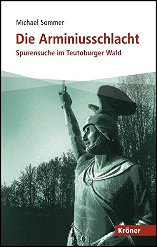 9783520506016: Die Arminiusschlacht: Spurensuche im Teutoburger Wald