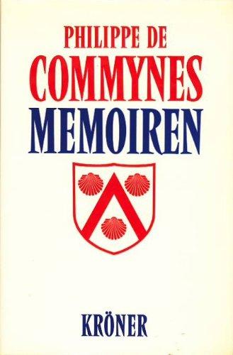 Memoiren: Philippe de Commynes