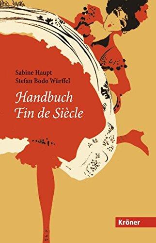 9783520833013: Handbuch Fin de Siècle: Ein Handbuch. Literatur, Kultur und Gesellschaft