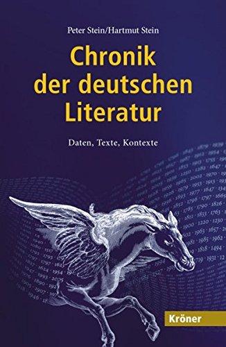 9783520842015: Chronik der deutschen Literatur: Daten, Texte, Kontexte