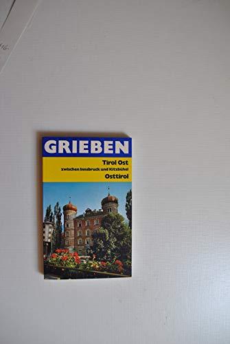 9783521002623: Tirol zwischen Innsbruck und Kitzbuhel: Osttirol, Kitzbuheler Alpen, Zillertaler Alpen, Innsbruck, Lienz und Schobergruppe (Grieben-Reisefuhrer) (German Edition)