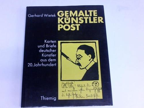 Gemalte Ku?nstlerpost: Karten u. Briefe dt. Ku?nstler: Wietek, Gerhard