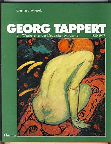 9783521041189: Georg Tappert 1880-1957: Ein Wegbereiter der deutschen Moderne