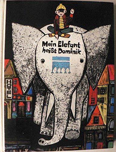 9783522118002: Mein Elefant hei�t Dominik