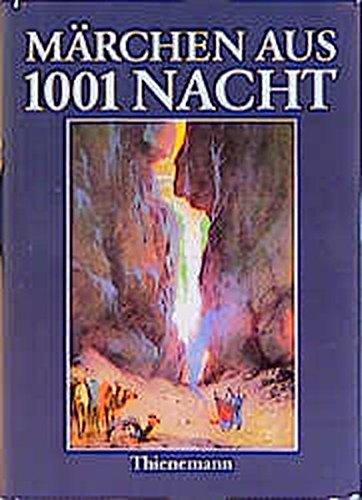 M?rchen aus Tausendundeiner Nacht. ( Ab 8: Karl Heinz Berger