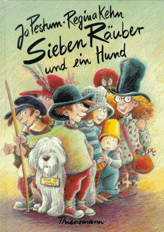 9783522149006: Sieben Räuber und ein Hund. ( Ab 6 J.).
