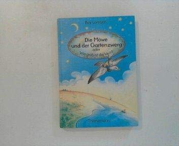 Die Mowe Und Der Gartenzwerg, Oder, Wie Gross Ist Die Welt?: Lornsen, Boy