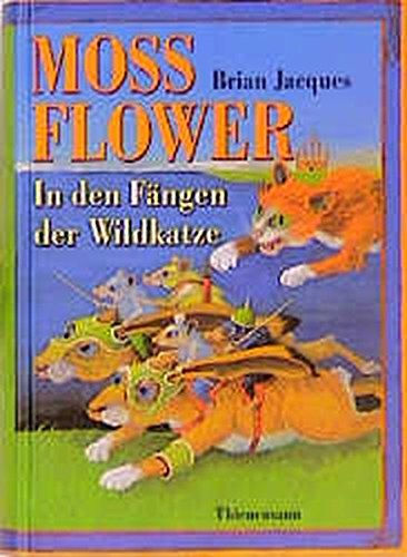 Mossflower - In den Fängen der Wildkatze.: Jacques, Brian