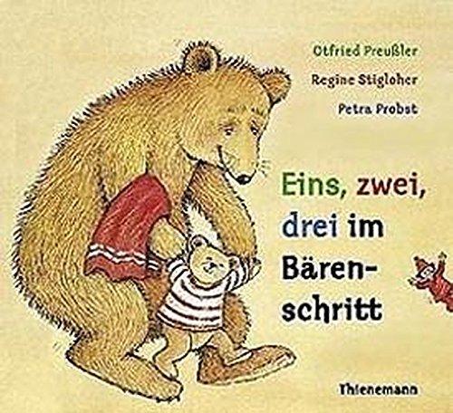 Eins, zwei, drei im Bärenschritt: Otfried Preussler; Regine