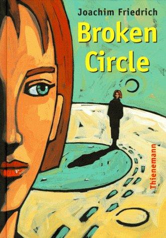 9783522172400: Broken circle (German Edition)
