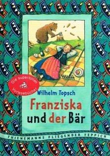 9783522172929: Franziska und der B�r. ( Ab 7 J.)