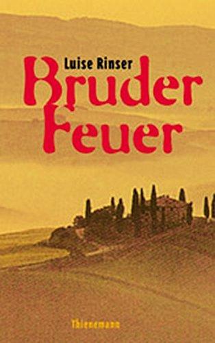 9783522174282: Bruder Feuer. ( Ab 13 J.).