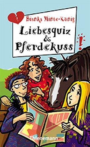 9783522174558: Liebesquiz und Pferdekuss