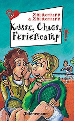 9783522174565: Küsse, Chaos und Feriencamp