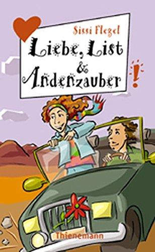 9783522175258: Liebe, List und Andenzauber