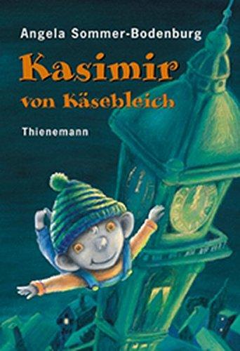 9783522175531: Kasimir von Käsebleich. ( Ab 6 J.).