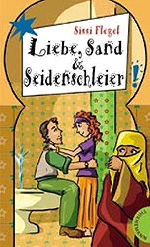 9783522176095: Liebe, Sand & Seidenschleier.