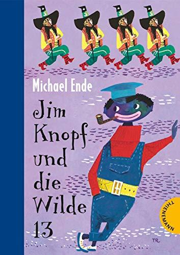 Jim Knopf: Jim Knopf und die Wilde 13 - Michael Ende