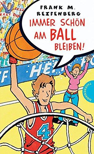9783522176576: Immer schön am Ball bleiben!