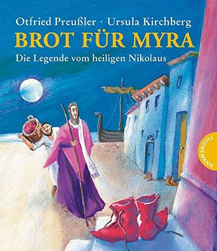 Brot für Myra - Die Legende vom: Otfried Preußler
