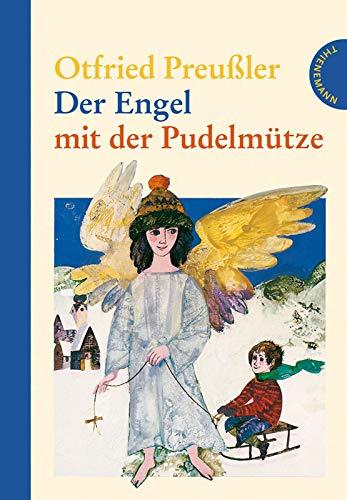 Der Engel mit der Pudelmütze: Sieben Weihnachtsgeschichten: Otfried Preußler