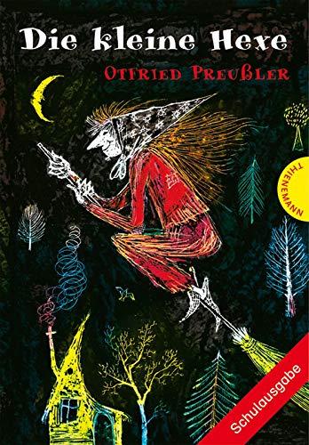 Die kleine Hexe. Schulausgabe: Otfried Preußler