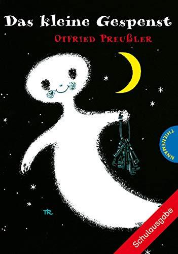 Das kleine Gespenst, Schulausgabe: Otfried Preußler