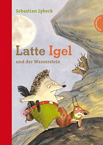 9783522180511: Latte Igel und der Wasserstein