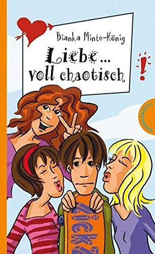 9783522180696: Liebe... voll chaotisch