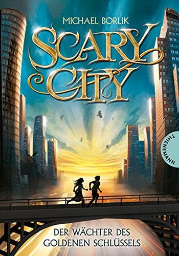 Der Wächter des goldenen Schlüssels: Scary City: Michael Borlik