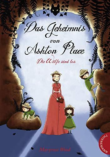 9783522183543: Das Geheimnis von Ashton Place: Die Wölfe sind los
