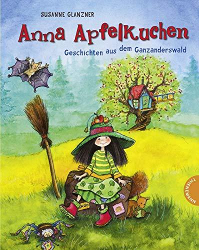 9783522183598: Anna Apfelkuchen, Geschichten aus dem Ganzanderswald