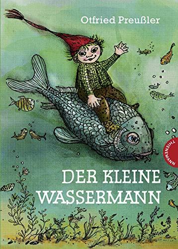 Der kleine Wassermann - kolorierte Ausgabe: Preußler, Otfried